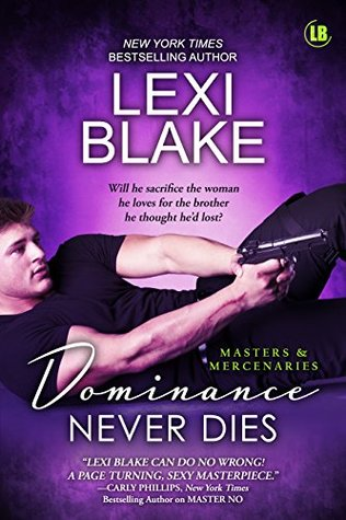 Dominance Never Dies (Masters and Mercenaries, #11)