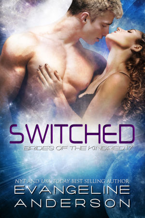 Evangeline Anderson Switched (Brides Of The Kindred) Bk 17