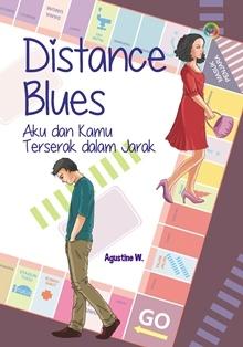 Distance Blues by Agustine W.