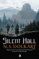 Silent Hall (Godserfs, #1)