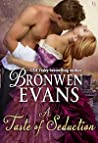 A Taste of Seduction by Bronwen Evans