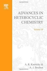 Advances in Heterocyclic Chemistry, volume 18