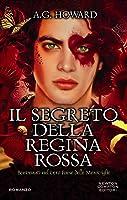 Il segreto della Regina Rossa (Splintered, #3)