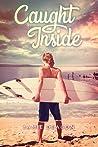 Caught Inside by Jamie Deacon