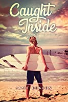 Caught Inside (Boys on the Brink #1)