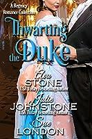 Thwarting the Duke