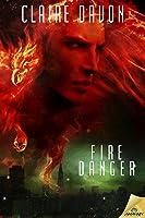 Fire Danger (Elementals Challenge, #1)