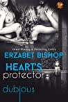 Heart's Protector by Erzabet Bishop