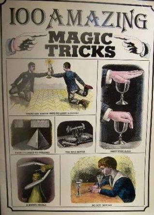 100 Amazing Magic Tricks Corwin Books