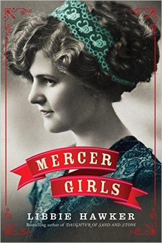 Mercer Girls by Libbie Hawker