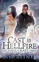 Cast in Hellfire (Mage Craft #2)