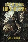 Trials of Stone (Legacy of the Spire #1)