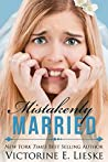 Mistakenly Married (Married, #3)