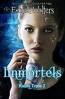 Immortels (Runes #2)