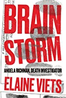Brain Storm (Angela Richman, Death Investigator #1)