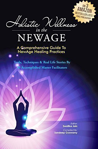 Holistic Wellness In The NewAge - A Comprehensive Guide To NewAge Healing Practices