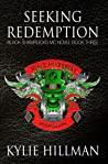Seeking Redemption (Black Shamrocks MC, #3)