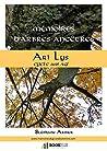 Mémoires d'Arbres-Ancêtres - Ari Lys