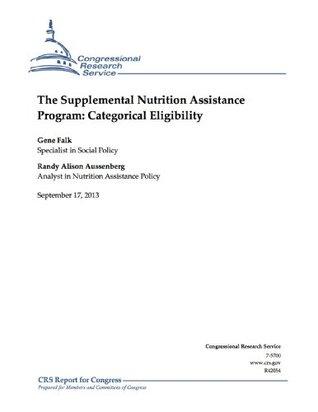The Supplemental Nutrition Assistance Program: Categorical Eligibility