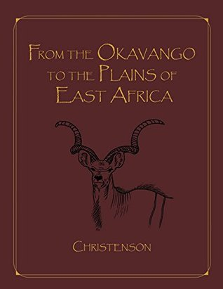 From the Okavango to the Plains of East Africa - Limited Edition