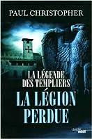 La légende des templiers 5 La légion perdue