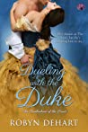Dueling With the Duke (Brotherhood of the Sword, #2)