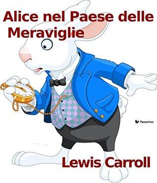 Roberto Milano Italy S Review Of Alice Nel Paese Delle