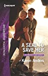 A SEAL to Save Her (To Protect and Serve #5)
