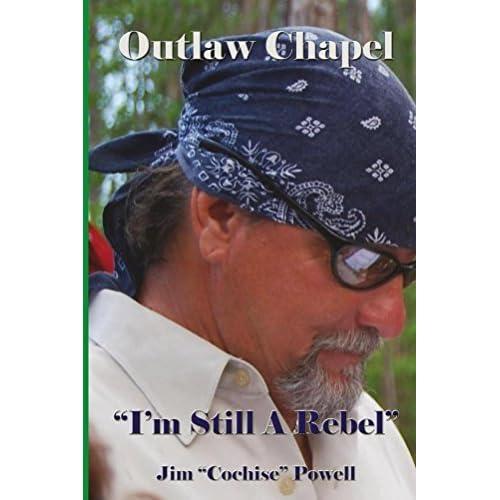 Outlaw Chapel: Im Still A Rebel