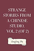 Strange Stories from a Chinese Studio, Vol. 2 (of 2)