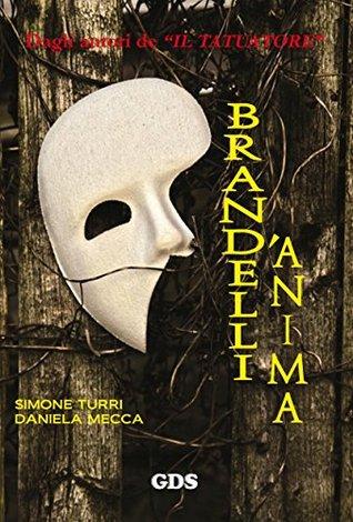 Brandelli d'anima by Simone Turri