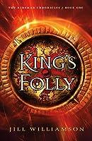 King's Folly (The Kinsman Chronicles #1)