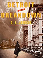 Detroit Breakdown (Detroit Mysteries Book 3)