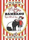 Mango & Bambang: Tapir All at Sea (Mango & Bambang #2)