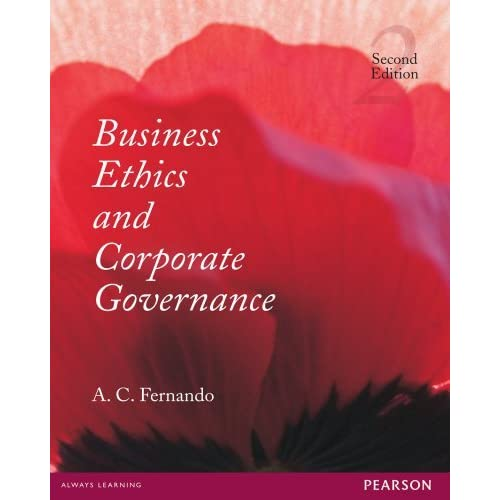 Business Ethics and Corporate Governance by A C  Fernando