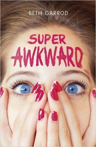 Super Awkward by Beth Garrod