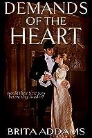 Demands of the Heart