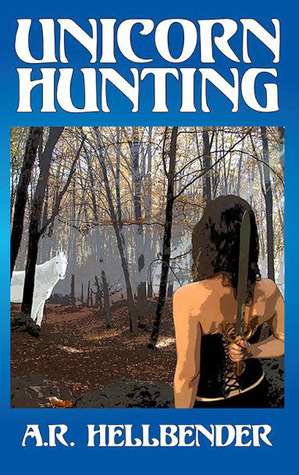 Unicorn Hunting (Unicorn Hunter, #1)