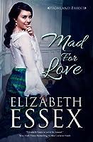 Mad For Love (Highland Brides, #1)