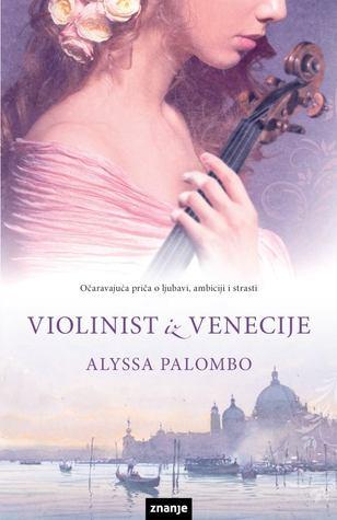 The Violinist Of Venice A Story Of Vivaldi By Alyssa Palombo