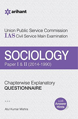 UPSC IAS Civil Services (Main)Examination Chapterwise Explanatory Questionnaire Sociology (Paper I & II)