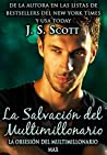 La Salvación del Multimillonario by J.S. Scott