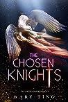 The Chosen Knights (Secret Knights #1)