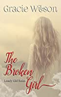 The Broken Girl (Lonely Girl Book 2)
