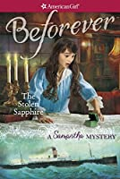 The Stolen Sapphire: A Samantha Mystery (American Girl)