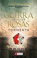 Tormenta (La guerra de las Dos Rosas, #1)