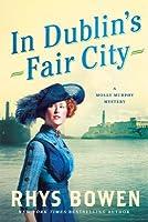 In Dublin's Fair City (Molly Murphy Mystery, #6)