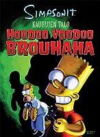 Simpsonit Kauhujen talo: Hoodoo Voodoo Brouhaha (Bart Simpsonin Kauhujen talo, #4)