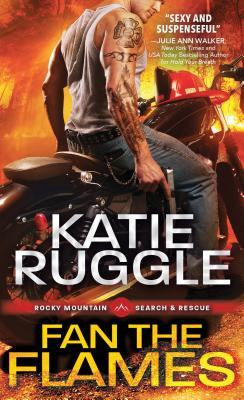 Fan the Flames (Search and Rescue, #2)