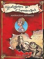 Amiralens arvinge (Hemligheten på Crampton Rock, #1)
